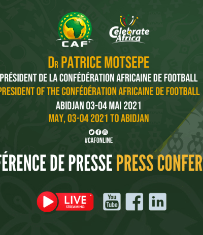 🔴 CAF President facing the press from Abidjan - Le president de la CAF face à la presse depuis Abidjan