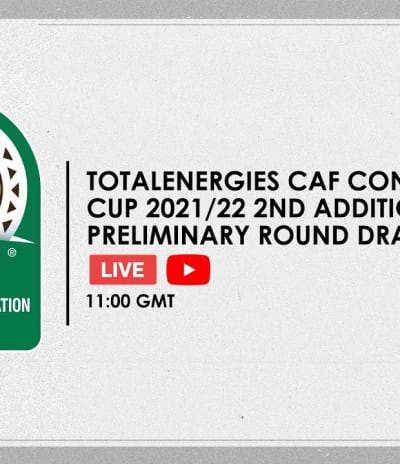 ⚪️ #TotalEnergiesCAFCC 2021/22 - 2nd Additional Preliminary Round Draw